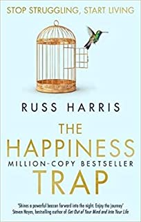 The Happiness Trap. BY Dr Russ Harris Paperback 26 Jun 2008