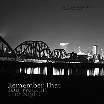The night that I remember you