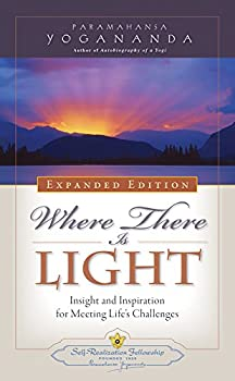 Where There is Light - New Expanded Edition  Self-Realization Fellowship