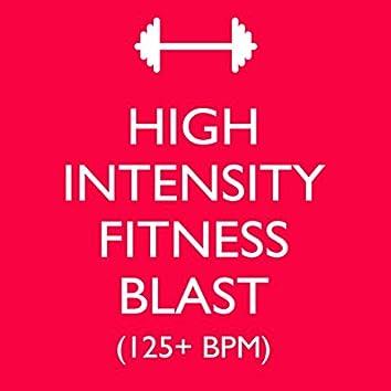 High Intensity Fitness Blast (125+ BPM)