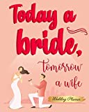 Today A Bride, Tomorrow A Wife: Wedding Planner Stay Organized And On Top Of It All