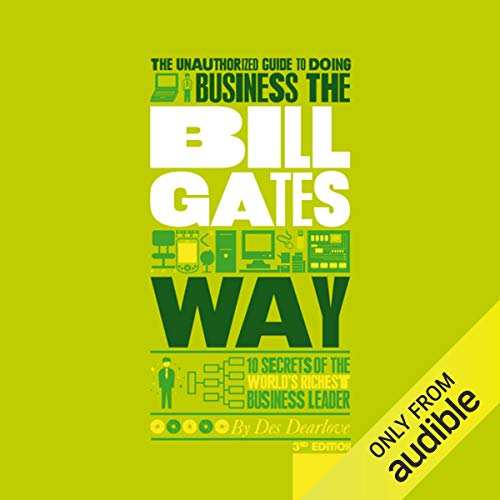 The Unauthorized Guide to Doing Business the Bill Gates Way Titelbild