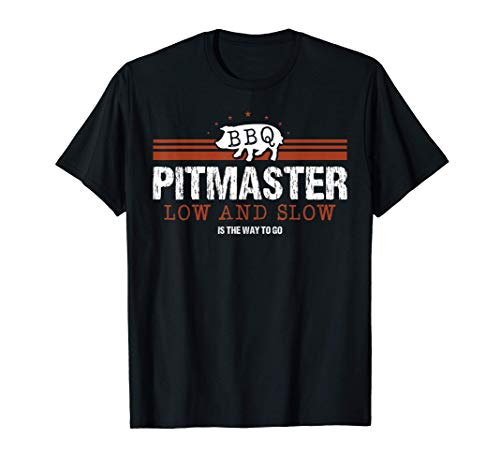 BBQ Pitmaster Low and Slow is the Way To Go Grilling Sausage T-Shirt