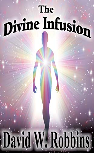 THE DIVINE INFUSION (English Edition)