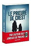 Le prieuré de Crest (French Edition)