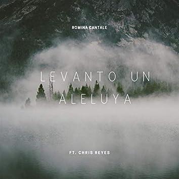 Levanto un Aleluya (feat. Chris Reyes) (Versión Estudio)