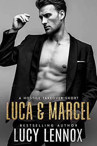 Luca & Marcel (Hostile Takeover Book 1)