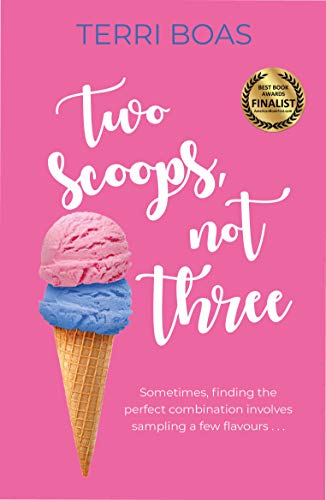 Two Scoops, not Three (English Edition)