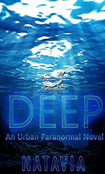 Deep: A Paranormal Novel