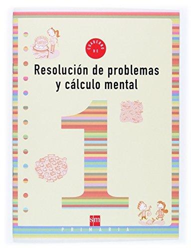 Cuaderno 1 de resolución de problemas y cálculo mental. 1 Primaria - 9788434897205