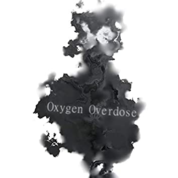 Oxygen Overdose