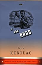 On the Road (Penguin Great Books of the 20th Century) 1st (first) Edition by Jack Kerouac (1999)