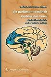 Die Parkinson-Krankheit: Grundlagen, Klinik, Therapie - Manfred Gerlach