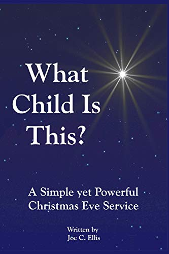 What Child Is This? A Simple yet Powerful Christmas Eve Service