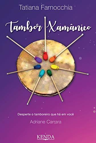 Tambor Xamânico (Portuguese Edition)