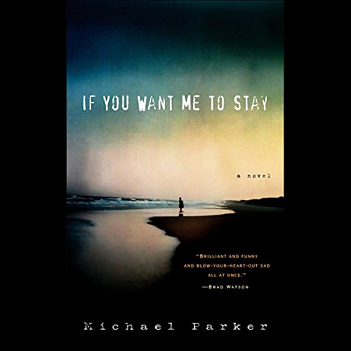 If You Want Me to Stay audiobook cover art