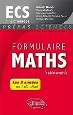 Formulaire Maths ECS 1re et 2e années - 3e édition actualisée de Sylvain Rondy