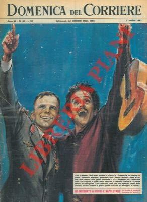 Durante la sua tournee in Russia, Domenico Modugno si e incontrato con l'astronauta a cui aveva dedicato la canzone 'Selene'.