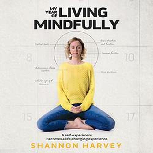My Year of Living Mindfully cover art