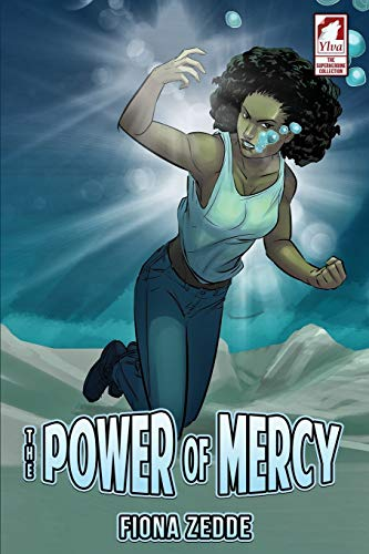 The Power of Mercy (The Superheroine Collection) (Volume 2)