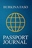 Burkina Faso Passport Journal: Blank Lined Burkina Faso Travel Journal/Notebook/Diary - Great Burkina Faso Gift/Present/Souvenir for Travel Lovers