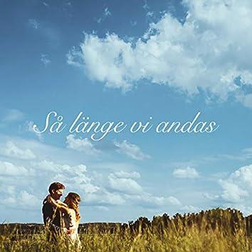 Så länge vi andas (feat. Maria Bergehamn)