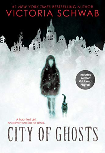 Compare Textbook Prices for City of Ghosts 1 Reprint Edition ISBN 9781338111026 by Schwab, Victoria