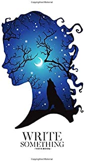 Notebook - Write something: Double exposure silhouette of beautiful woman with shadow of wolf in the night forest, crescen...