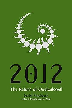 2012: The Return of Quetzalcoatl