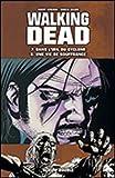Walking Dead intégrale des tomes 1 à 8, en 4 doubles albums