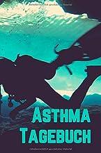 Asthma Tagebuch Lungenfunktion: Für je 2 Wochen detaillierte Atem-Messungen pro Doppelseite, Taucher Umschlag, 15,24 x 22,...