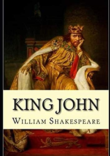 King John by William Shakespeare ( Latest Edition )