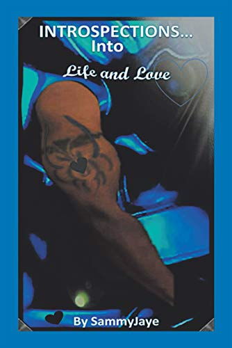 Book: Introspections into Life and Love by SammyJaye