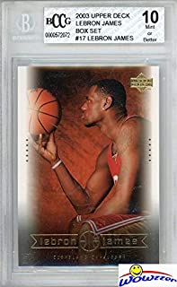 LEBRON JAMES 2003 Upper Deck Box Set #17 ROOKIE Card Graded HIGH BECKETT 10 MINT! Awesome HIGH GRADE ROOKIE of Lakers Future Hall of Famer with 3 NBA Titles,4 MVPS,2 Olympic Gold Medals! WOWZZER!