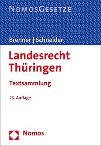 Landesrecht Thüringen: Textsammlung - Rechtsstand: 1. September 2020