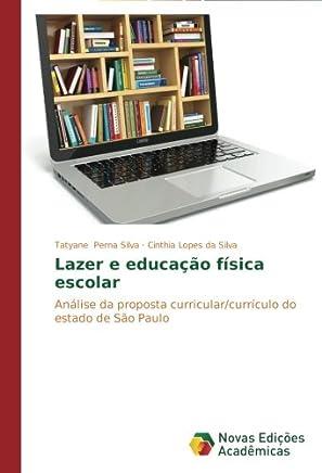 Lazer e educação física escolar: Análise da proposta curricular/currículo do estado de São Paulo