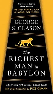 The Richest Man in Babylon: The Success Secrets of the Ancients--the Most Inspiring Book on Wealth Ever Written (0451205367) | Amazon price tracker / tracking, Amazon price history charts, Amazon price watches, Amazon price drop alerts