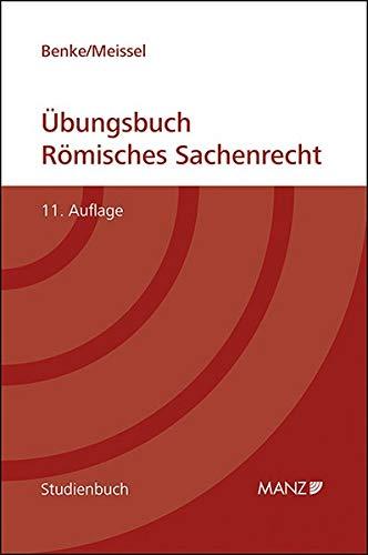 Übungsbuch Römisches Sachenrecht (Studienbuch)