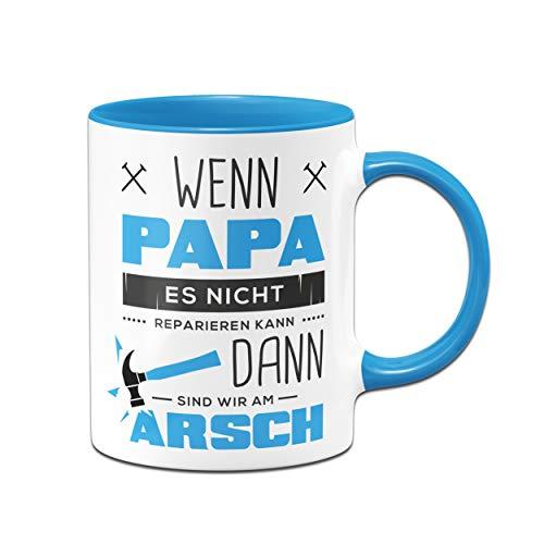 Tassenbrennerei Tasse mit Spruch Papa reparieren - Geschenk für Papa, Vater - Geburtagsgeschenk, Vatertag - Tassen mit Sprüchen lustig (Blau)