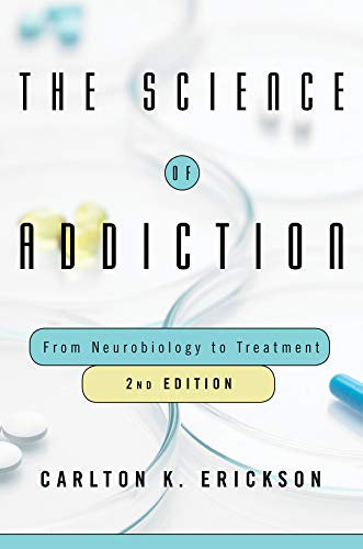 The Science of Addiction: From Neurobiology to Treatment