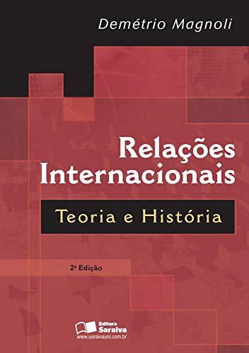 Relações internacionais: Teoria e História