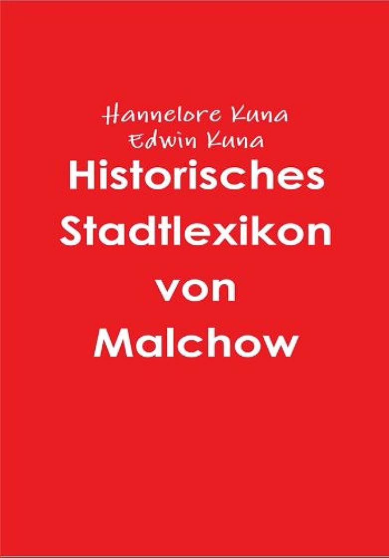 フリンジ橋始まりHistorisches Stadtlexikon von Malchow (German Edition)