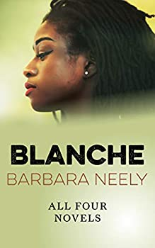 Blanche  All Four Novels