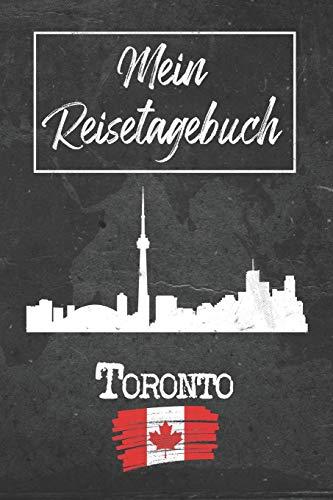 Mein Reisetagebuch Toronto: 6x9 Reise Journal I Notizbuch mit Checklisten zum Ausfüllen I Perfektes Geschenk für den Trip nach Toronto (Kanada) für jeden Reisenden