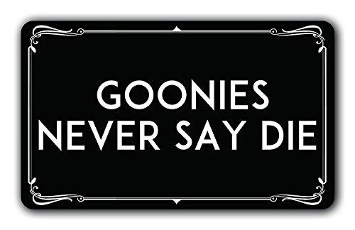 Wecye Goonies Never Say - Felpudo Antideslizante de Goma para Interior y Exterior, para Puerta Delantera de Patio, 40 x 60 cm