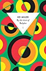 By the rivers of Babylon par Miller