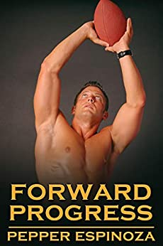 Forward Progress by [Pepper Espinoza]