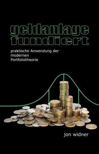 geldanlage fundiert: praktische Anwendung der modernen Portfoliotheorie