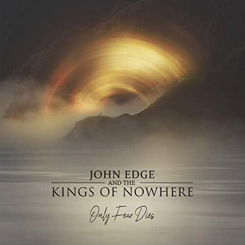 John Edge & The Kings of Nowhere & John Edge