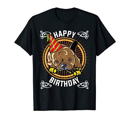 French bulldog happy birthday puppy Gift idea Bday cute Dog T-Shirt